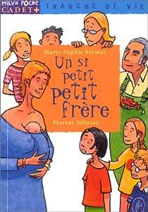 """Afficher """"Un si petit petit frère"""""""