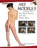 Art Models: No. 3: Life Nude Photos for the Visual Arts: No. 3 (Art Models)