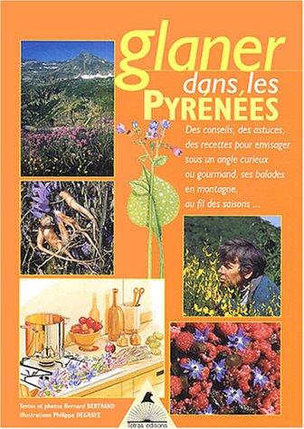Glaner dans les Pyrénées par Bernard Bertrand
