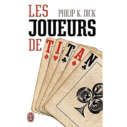 Les Joueurs de Titan (J'ai lu Science-fiction t. 10818)