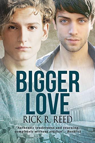 Bigger Love (Français) par Rick R. Reed