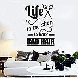 Salon de coiffure citation la vie est trop courte pour avoir de mauvais cheveux coiffeur styliste autocollants murale mur fenêtre vinyle autocollant 42 * 60CM