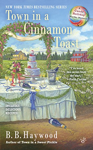 Town in a Cinnamon Toast (Candy Holliday Mystery)