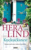 Kuckucksnest: Roman von Hera Lind