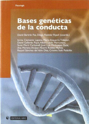 Bases genéticas de la conducta (Manuales) por David Bartrés-Faz