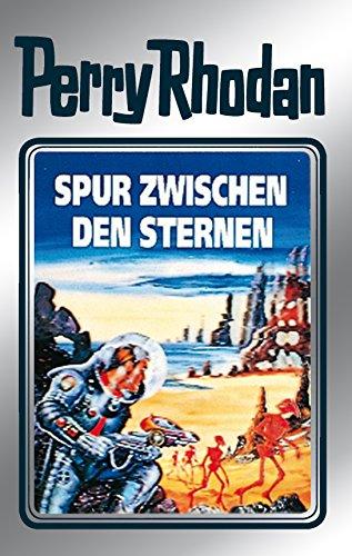 Perry Rhodan 43: Spur zwischen den Sternen (Silberband): 11. Band des Zyklus 'M 87' (Perry Rhodan-Silberband)