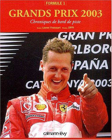 Grands prix Formule 1 2003
