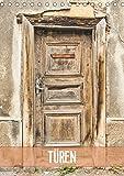 Türen (Tischkalender 2019 DIN A5 hoch): Türen, meist ein Unikat und stille Zeugen aus vergangenen Tagen (Monatskalender, 14 Seiten ) (CALVENDO Orte)