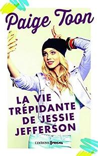 La vie trépidante de Jessie Jefferson par Paige Toon