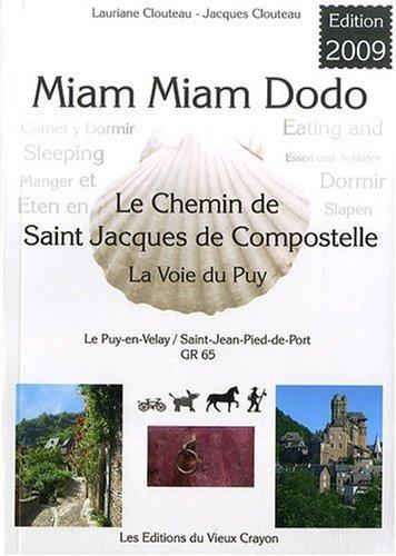 miam-miam-dodo GR 65 Le Puy-en-Velay (édition 2009)