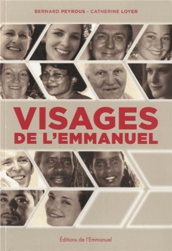 Visages de l'Emmanuel : Expressions d'un charisme