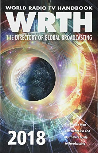 World Radio TV Handbook 2018: The Global Directory of Broadcasting