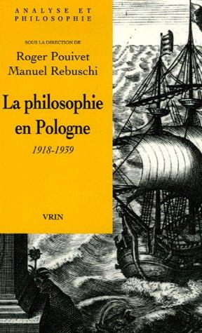La philosophie en Pologne 1918-1939