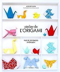 Atelier de l'origami : Plus de 20 pliages à réaliser !