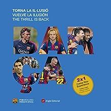 Barça : vuelve la ilusión (Otros)