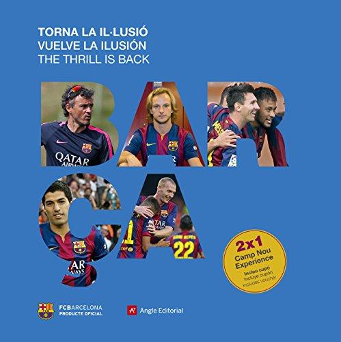 Barça. Vuelve La Ilusión (Otros) por Jordi Quixano