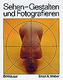 Sehen, Gestalten und Fotografieren