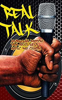 Real Talk: Aboriginal Rappers Talk About Their Music And Country (English Edition) di [Various Artists]