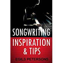 Songwriting Inspiration and Tips (English Edition)