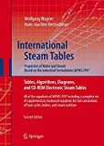 International Steam Tables - Properties of Water and Steam based on the Industrial Formulation IAPWS-IF97: Tables, Algorithms, Diagrams, and CD-ROM ... of Heat Cycles, Boilers, and Steam Turbines