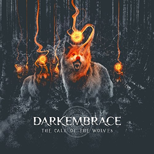 Dark Embrace: The Call Of The Wolves (Audio CD)