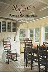 The Rocking Chair Reader Family Gatherings: True Stories of Celebration And Reunion Tapa blanda