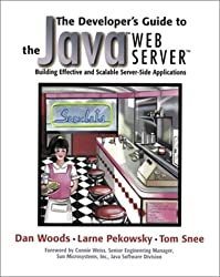 The Developer's Guide to the Java(TM) Web Server(TM): Building Effective and Scalable Server-Side Applications