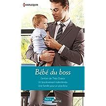 Bébé du boss : L'enfant de Théo Diakos - Un bouleversant malentendu - Une famille pour un play-boy (Hors Série)