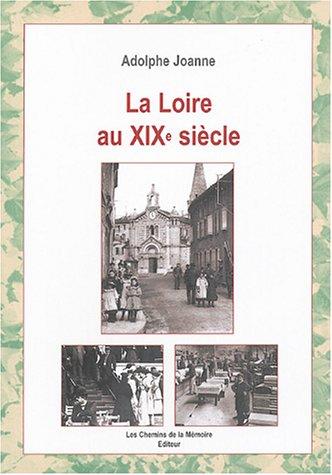 La Loire au XIXe siècle par Adolphe Joanne