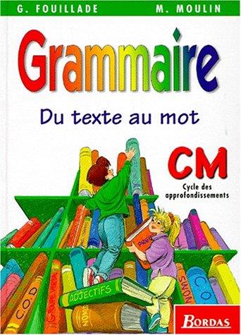 Grammaire, CM. Manuel de l'élève