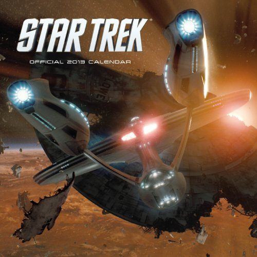 Official Star Trek Ships 2013 Calendar (Star Trek Kalender 2013)