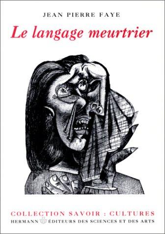 Le langage meurtrier
