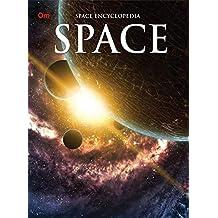 Encyclopedia: Space (Space Encyclopedia)