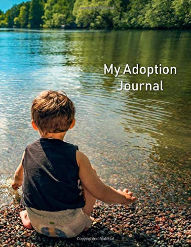 My Adoption Journal: A Baby Book To Follow The Child's Life From Adoption Through Five Years