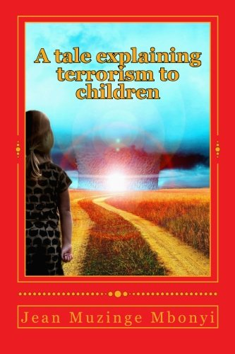 A tale explaining terrorism to children