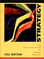 Strategy: An Introduction to Game Theory by Joel Watson (2001-11-23)