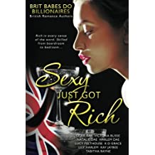 Sexy Just Got Rich: Brit Babes Do Billionaires