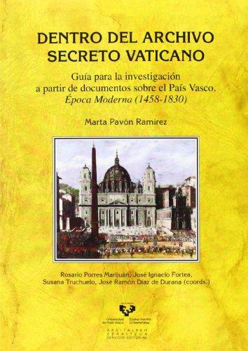 Dentro del Archivo Secreto Vaticano. Guía para la investigación a partir de docu (Historia Medieval y Moderna) por Marta Pavón Ramírez