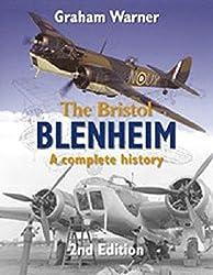 [The Bristol Blenheim: A Complete History] (By: Graham Warner) [published: December, 2005]