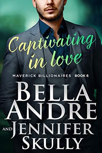 Captivating In Love (The Maverick Billionaires) (English Edition)