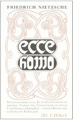 Buchseite und Rezensionen zu 'Ecce homo: Wie man wird, was man ist. (Kleine Bibliothek der Weltweisheit)' von Friedrich Nietzsche