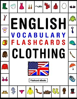 English Vocabulary Flashcards - Clothing (Flashcard eBooks ...