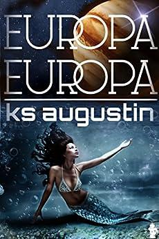 Europa, Europa (English Edition) di [Augustin, KS]