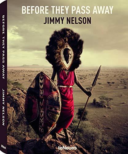 Before They Pass Away. Bevor sie aussterben: Der einmalige Bildband mit Porträts von 27 Stammeskulturen rund um den Globus ( Englisch) - 29x37 cm, 424 Seiten