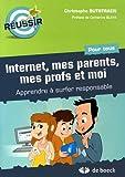 Telecharger Livres Internet mes parents mes profs et moi Apprendre a surfer responsable (PDF,EPUB,MOBI) gratuits en Francaise