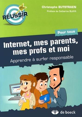 Vignette du document Internet, mes parents, mes profs et moi : apprendre à surfer responsable. pour tous