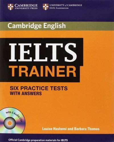 IELTS Trainer Six Practice Tests with Answers and Audio CDs (3) (Authored Practice Tests) by Hashemi, Louise, Thomas, Barbara (2011) Paperback
