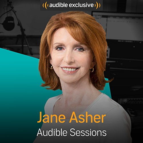 Jane Asher: Audible Sessions: FREE Excusive Interview