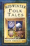 Midwinter Folk Tales (Folk Tales: United Kingdom)