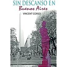 Sin Descanso en Buenos Aires